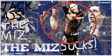 THE MIZ SUCKS